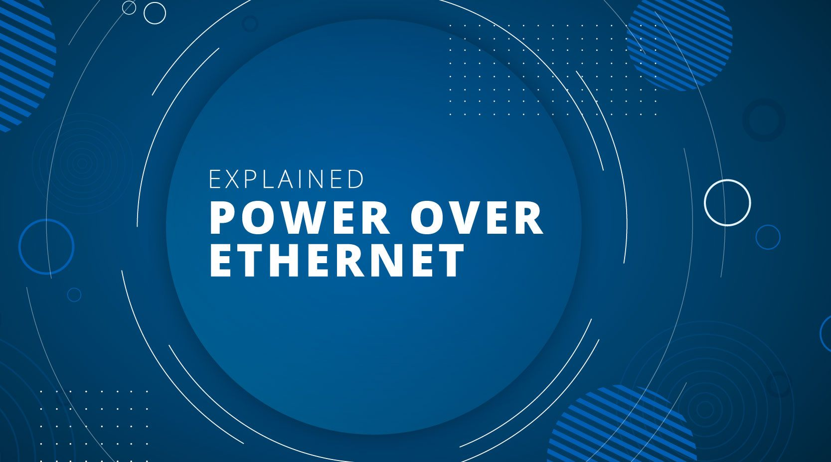 What is Power over Ethernet PoE?
